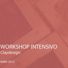 Claydesign: workshop intensivo alla Nuova Accademia di Belle Arti di Milano